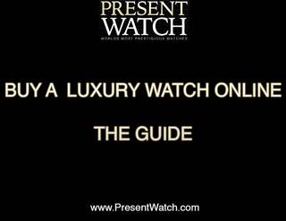 Buy a luxury watch online